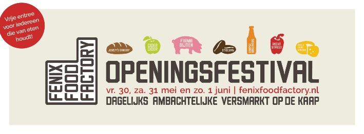 Openingsfestival Fenix Food Factory